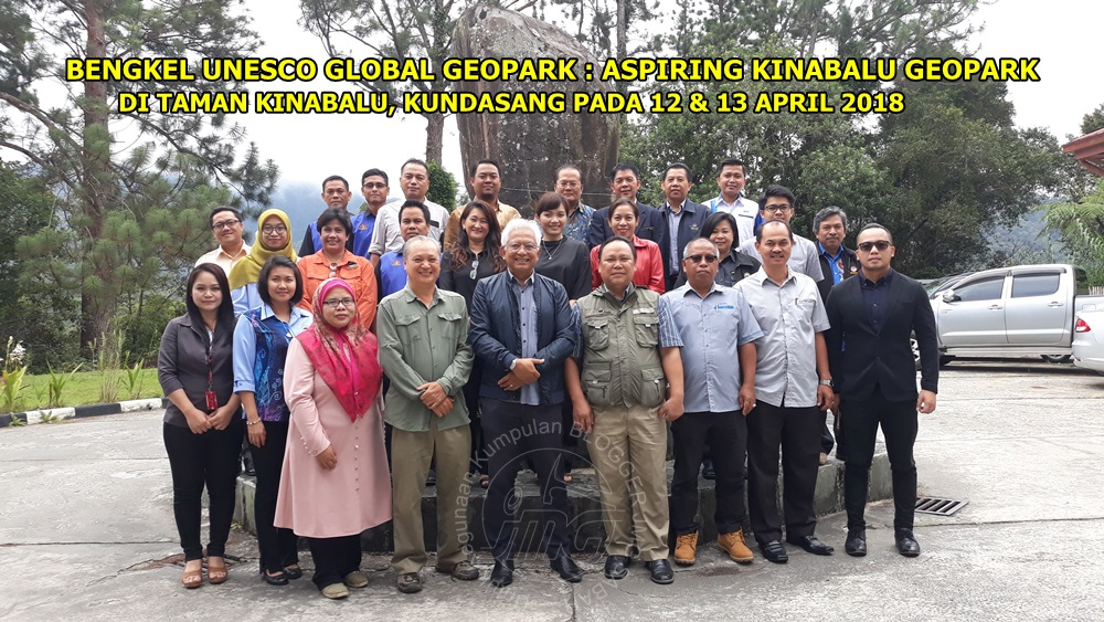 BENGKEL UNESCO GLOBAL GEOPARK: ASPIRING KINABALU GEOPARK