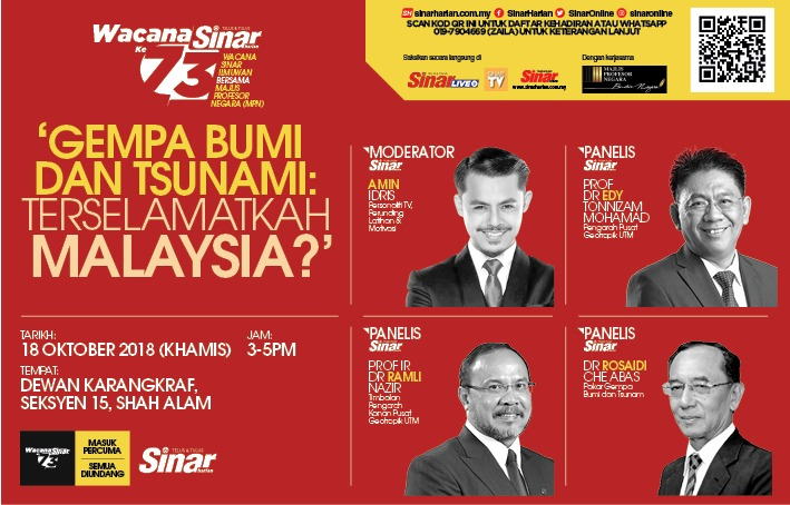 WACANA SINAR HARIAN SECARA LANGSUNG YANG BERTAJUK 'GEMPA BUMI DAN TSUNAMI: TERSELAMATKAH MALAYSIA'