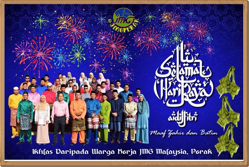 SALAM SYAWAL 1440H DARIPADA WARGA KERJA JMG MALAYSIA, PERAK