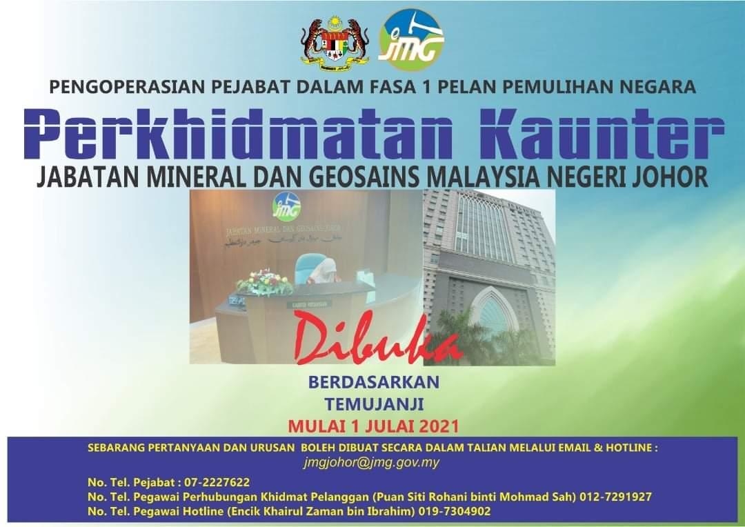 MAKLUMAN PENUTUPAN JABATAN MINERAL DAN GEOSAINS MALAYSIA NEGERI JOHOR SEPANJANG PKP 3.0