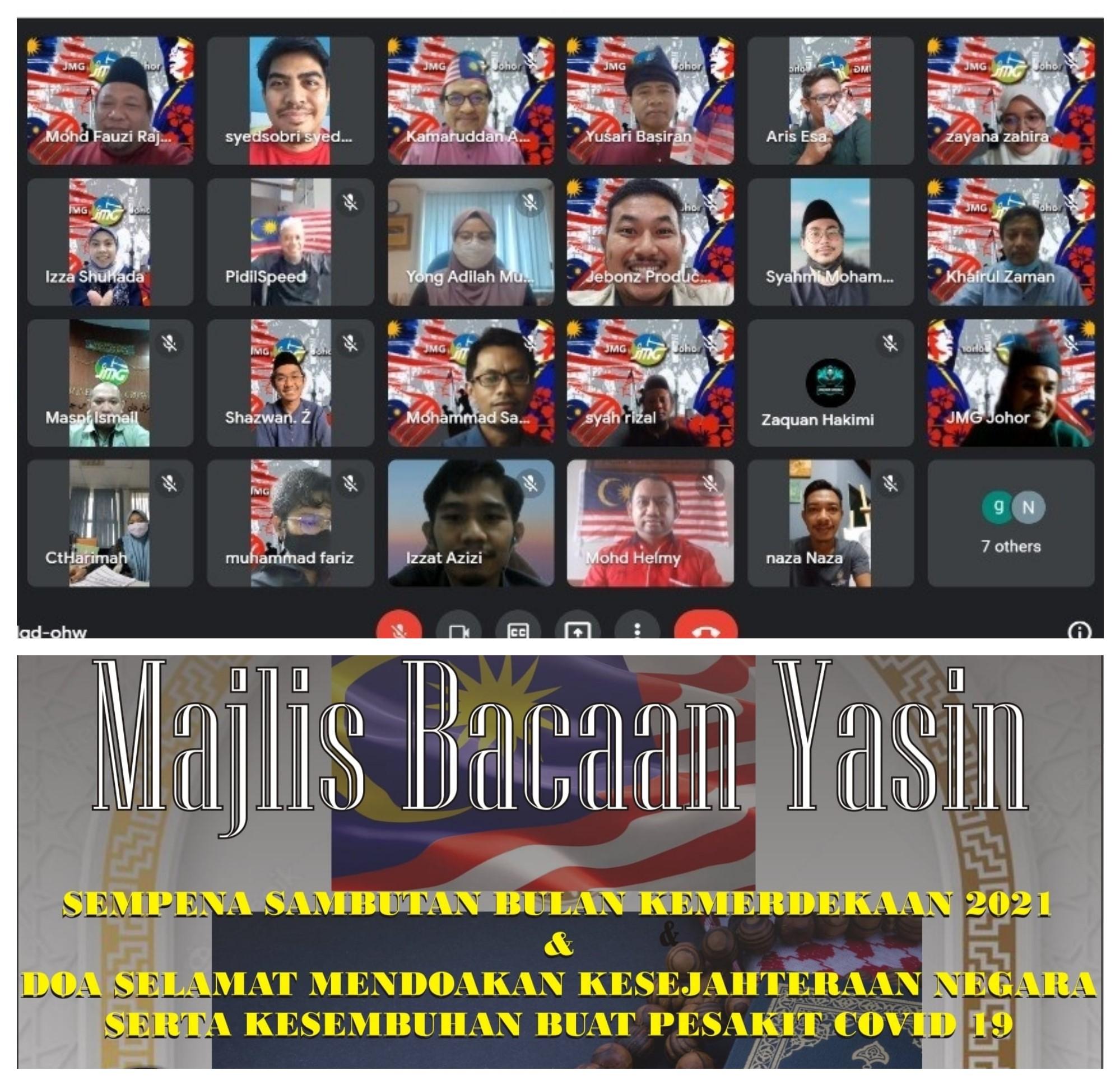 MAJLIS PERHIMPUNAN BULANAN BIL 8/2021 JMG JOHOR DAN MAJLIS BACAAN YASSIN SEMPENA SAMBUTAN BULAN KEMERDEKAAN MALAYSIA 2021