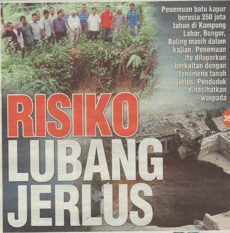 Keratan akhbar berkaitan kejadian lubang jerlus di Kampung Lahar, Bongor, Baling