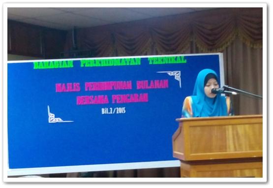 Perjumpaan Bulanan Bahagian Perkhidmatan Teknikal 2/2015