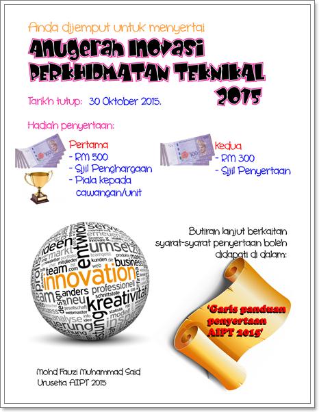 Pertandingan Anugerah Inovasi Perkhidmatan Teknikal 2015