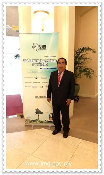 PENGARAH PPM MENGHADIRI 3RD ASIA OFF-HIGHWAY VEHICLE SUMMIT 2015