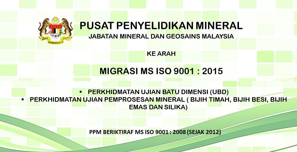 Majlis Pelancaran Migrasi MS ISO 9001:2008 kepada MS ISO 9001:2015 Pusat Penyelidikan Mineral